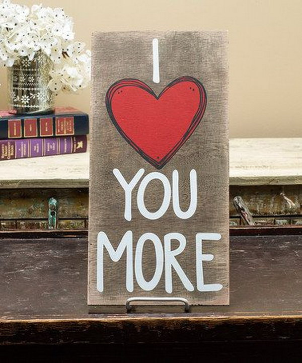 I Love You More Wall Plaque.