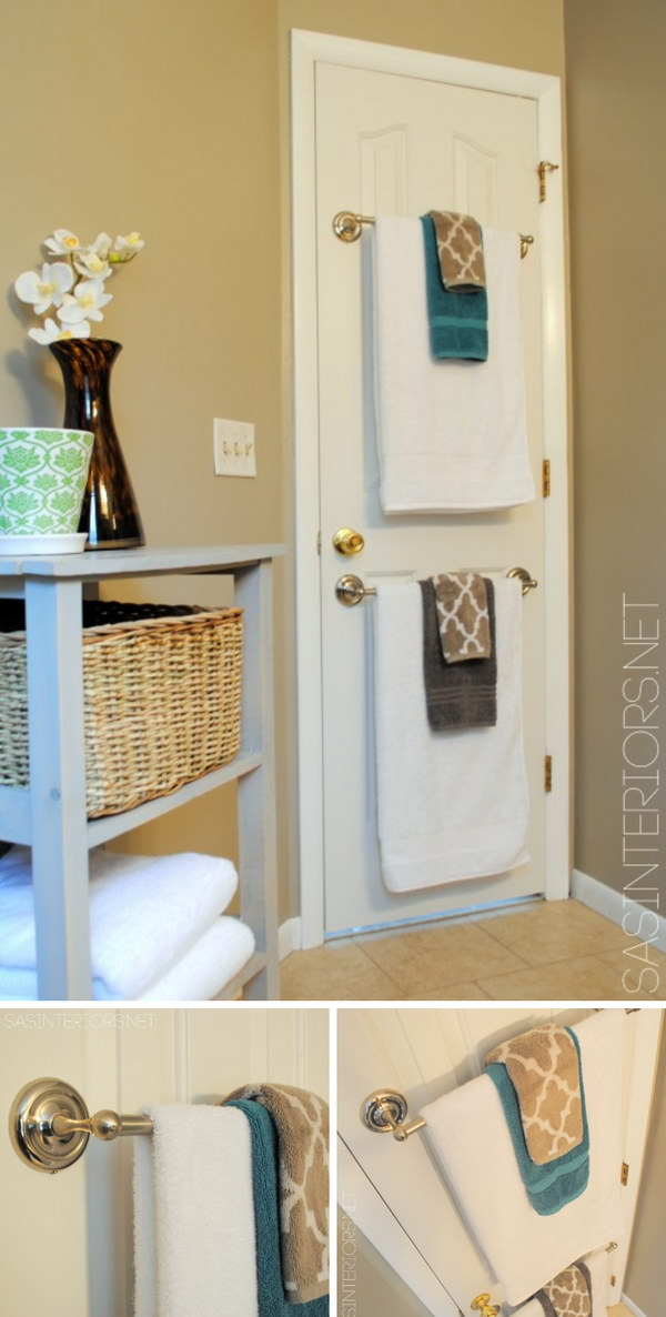 Install Towel Rods on the Back of the Door for Hanging Towels.