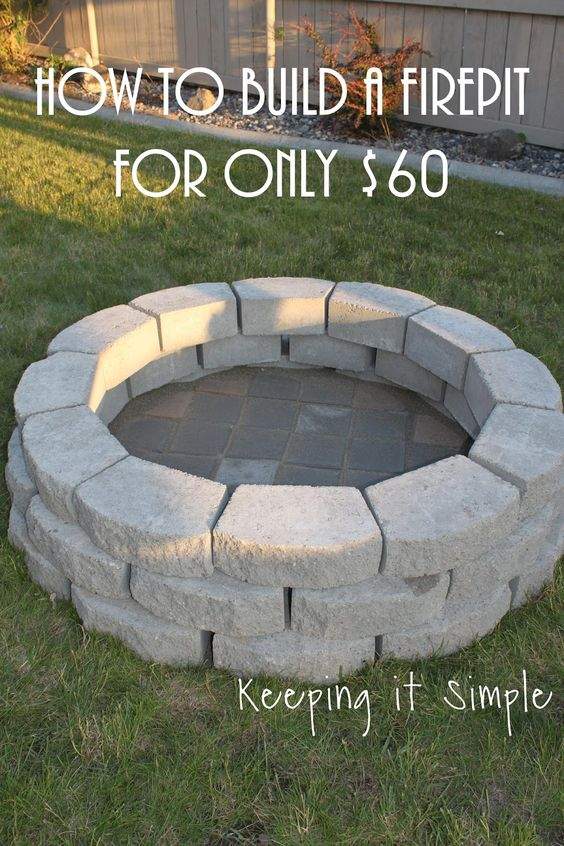 Build a DIY Fire Pit for Only $60.