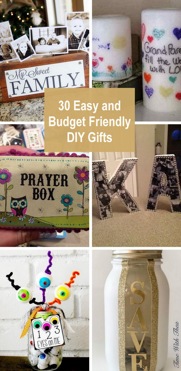 30 Easy and Budget Friendly DIY Gifts.