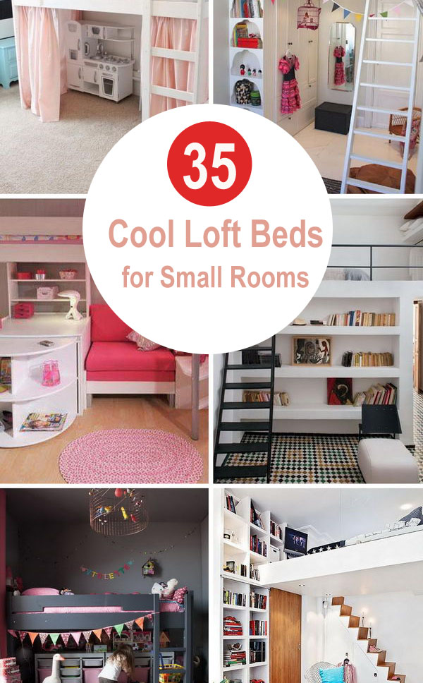 35 Cool Loft Beds for Small Rooms.