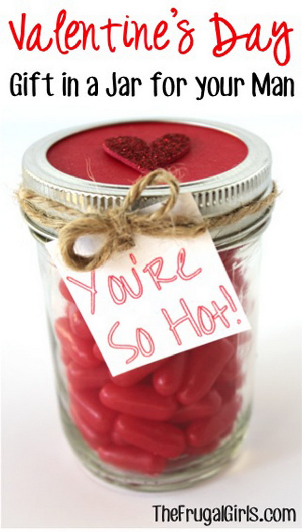 Valentines Day You're So Hot Mason Jar for Your Man