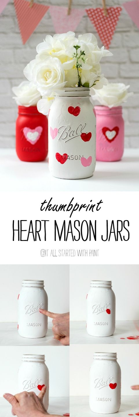 Painted Mason Jars with Thumbprint Hearts.