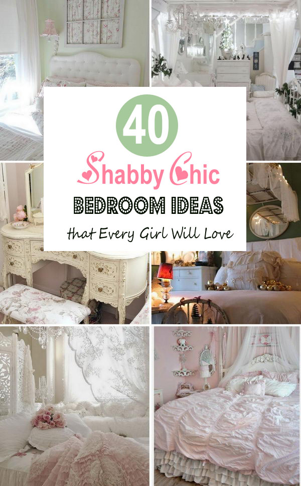 40 Shabby Chic Bedroom Ideas That Every Girl Will Love.