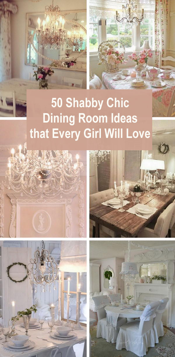 50+ Shabby Chic Dining Room Ideas That Every Girl Will Love.