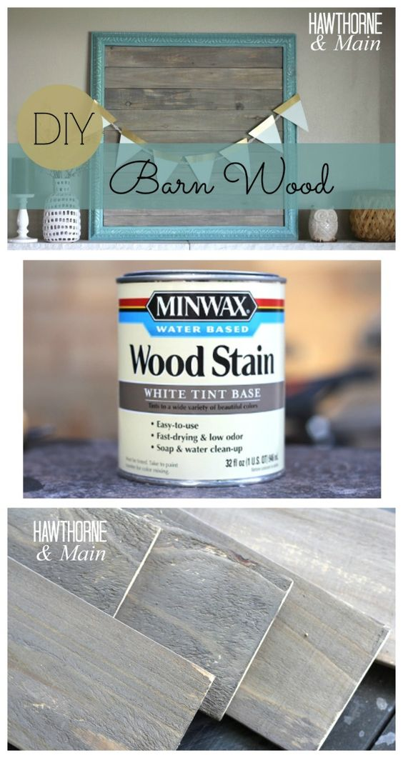 Make Your Own Barn Wood Using Wood Stain.