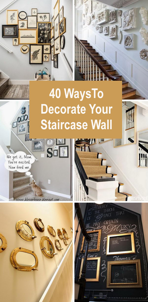 40 Ways To Decorate Your Staircase Wall 2018